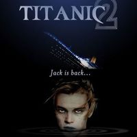 Titanic II - Jack is back