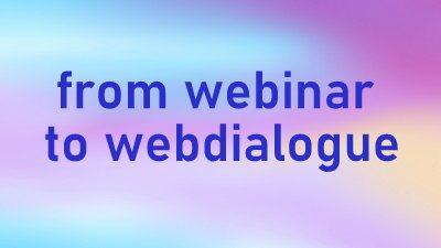 from_webinar_to_webdialogue.jpg