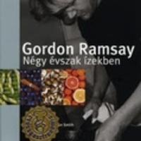 Gordon Ramsay: Négy évszak ízekben