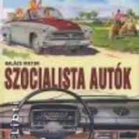 Balázs Viktor: Szocialista autók