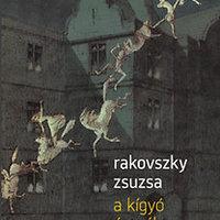 Rakovszky Zsuzsa: A kígyó árnyéka