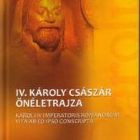 Karoli IV Imperatoris Romanorum vita ab eo ipso conscripta