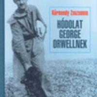 Körmendy Zsuzsanna: Hódolat George Orwellnek