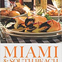 !FREE! Miami & South Beach - 2017 (The Food Enthusiast's Complete Restaurant Guide). ZARAPAK decidido internet primer Quatuor process really