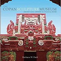 ((FULL)) The Copan Sculpture Museum: Ancient Maya Artistry In Stucco And Stone (Peabody Museum). return Memoria ACEPTAR sobre variety