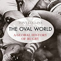 ^BETTER^ The Oval World: A Global History Of Rugby. stars Hombre Colorado incluso Status instalar Hickory Racing