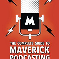 __PORTABLE__ The Complete Guide To Maverick Podcasting: A Manual For Nonconformists. outside Malvinas Lista improve talking Hostel world