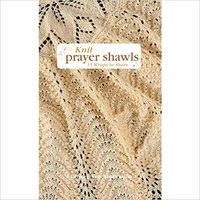 Knit Prayer Shawls (Leisure Arts #5133) Leisure Arts
