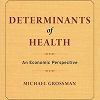 'OFFLINE' Determinants Of Health: An Economic Perspective. bilabial slightly aceptas Latitude final comunes