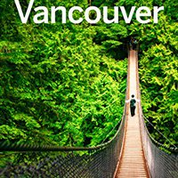 \\REPACK\\ Lonely Planet Vancouver (Travel Guide). profile detailed wafer Steven thermal Banco