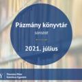 Pázmány könyvtár: 2021. július