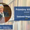 Pázmány könyvtár: interjú Szelestei Nagy Lászlóval
