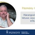 Pázmány Alumni: interjú Harangozó Imrével, a HTK egykori hallgatójával