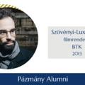 Pázmány Alumni: Interjú Szövényi-Lux Balázzsal, a BTK egykori hallgatójával