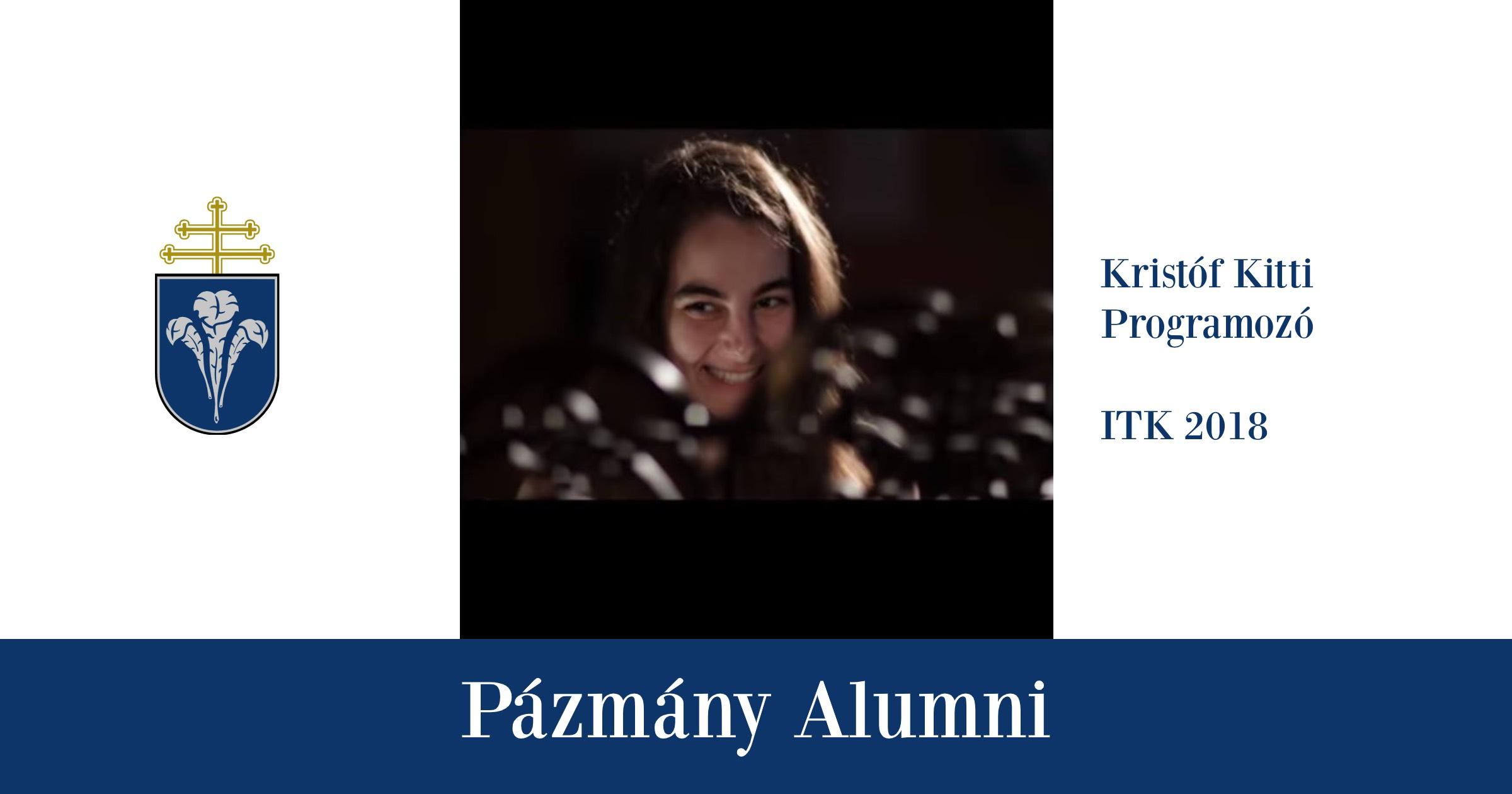 Pázmány Alumni: interjú Kristóf Kittivel, az ITK egykori hallgatójával