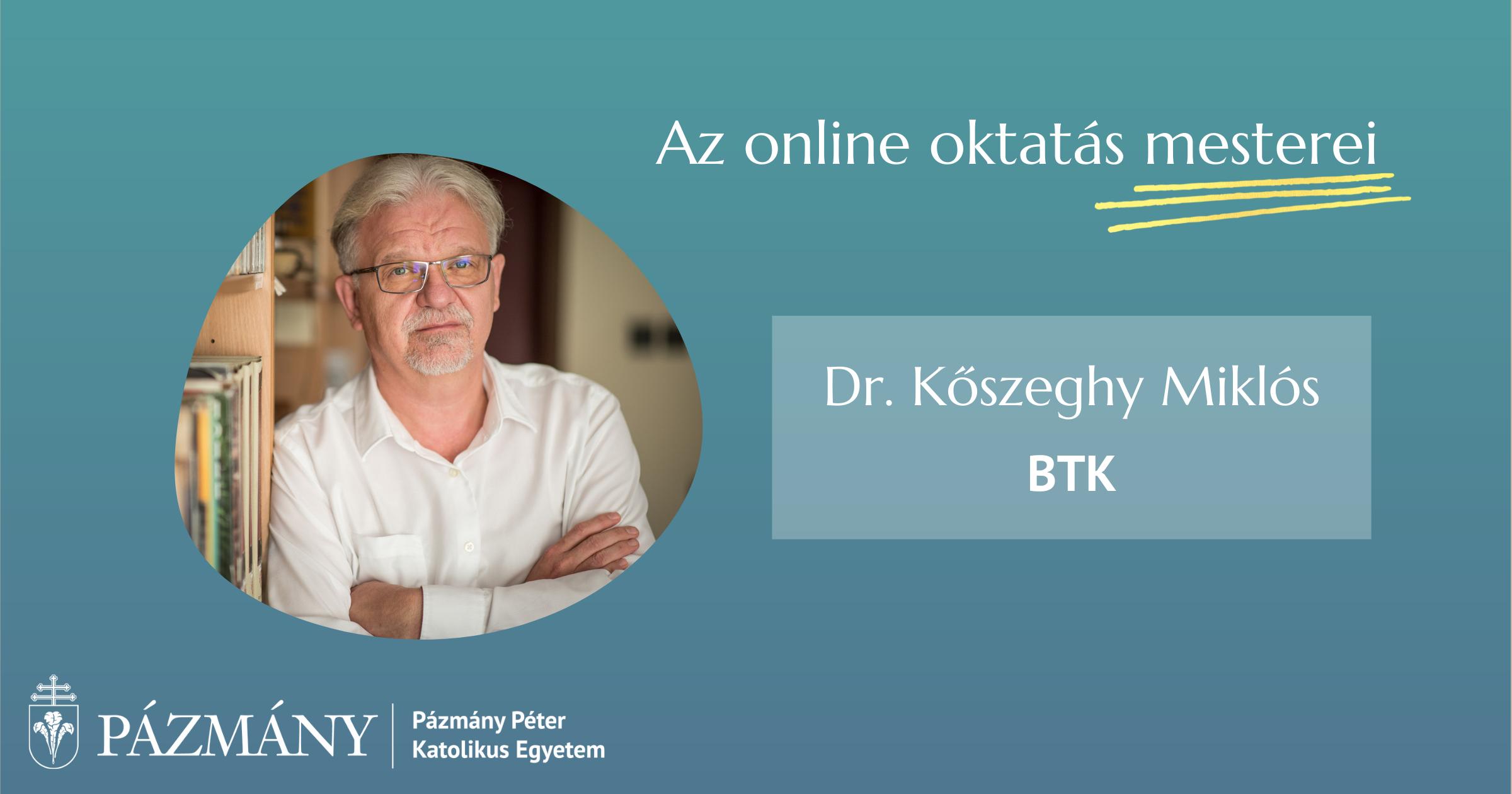 Az online oktatás mesterei: interjú dr. Kőszeghy Miklóssal