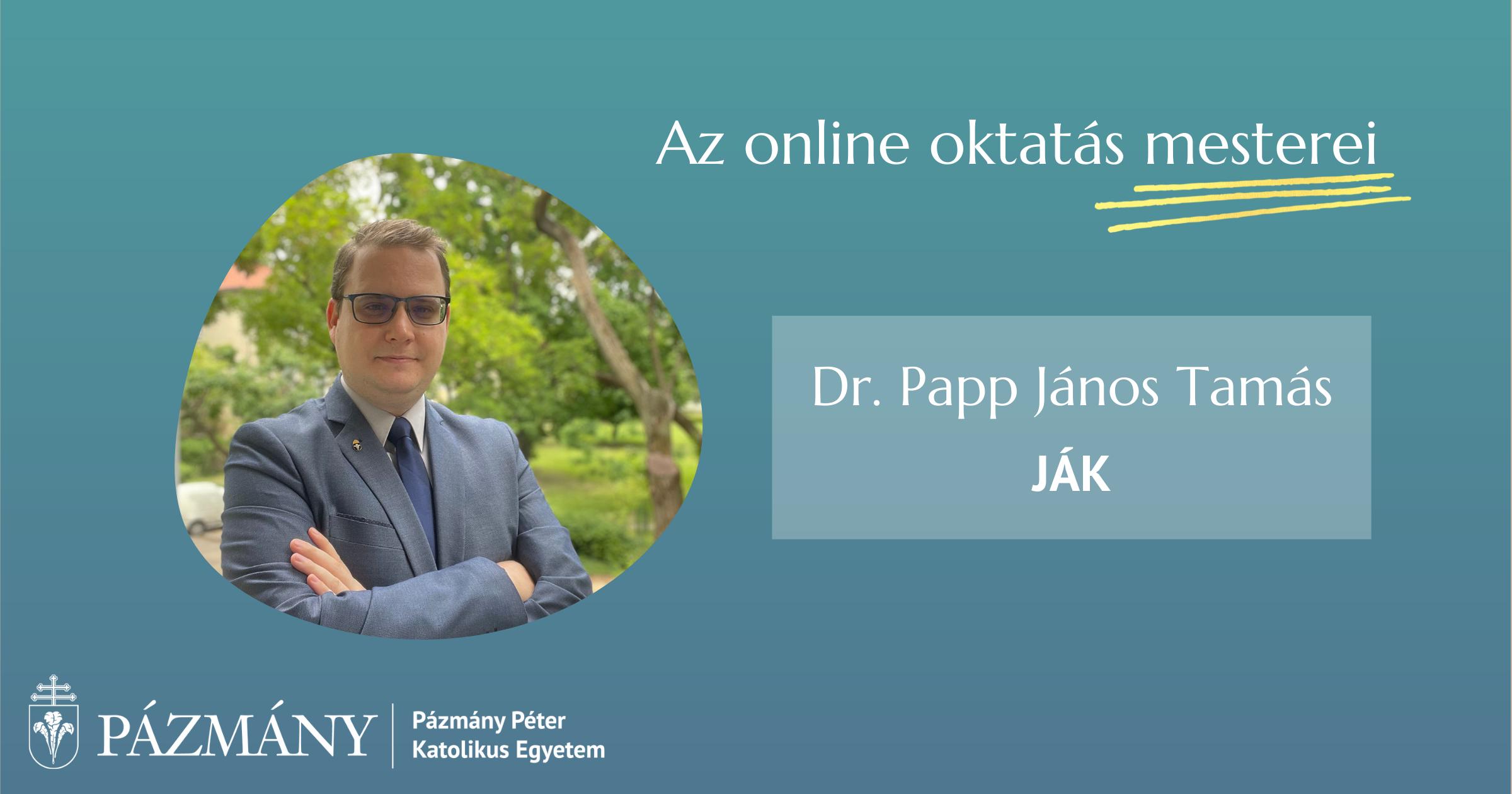 Az online oktatás mesterei: interjú Dr. Papp János Tamással