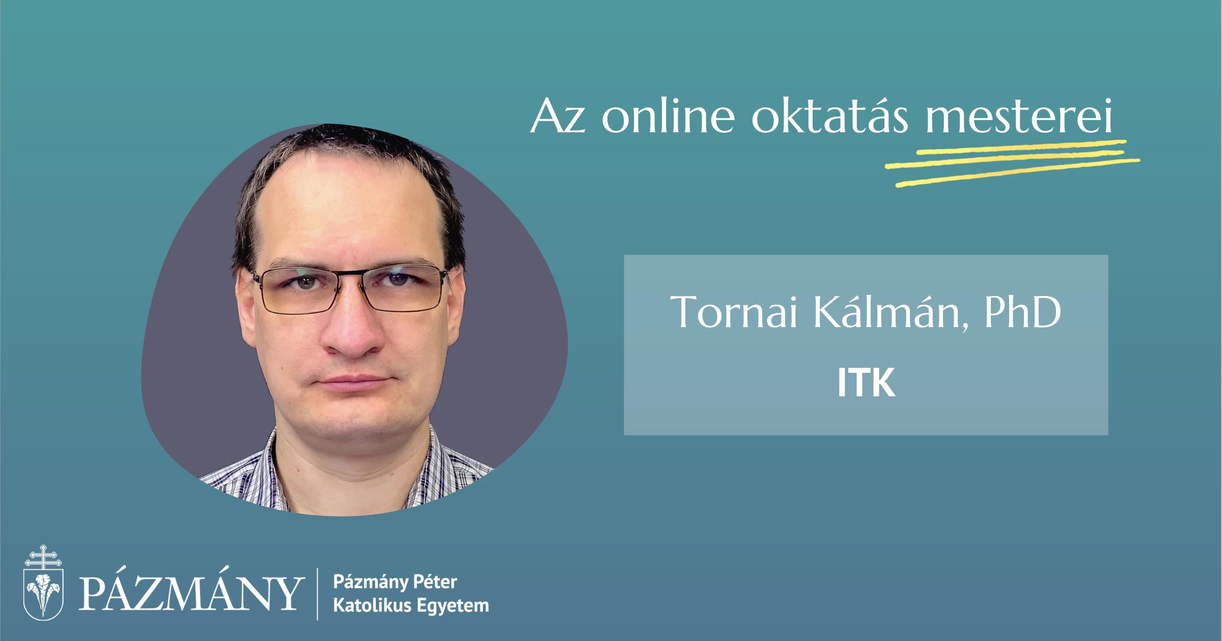Az online oktatás mesterei: interjú dr. Tornai Kálmánnal