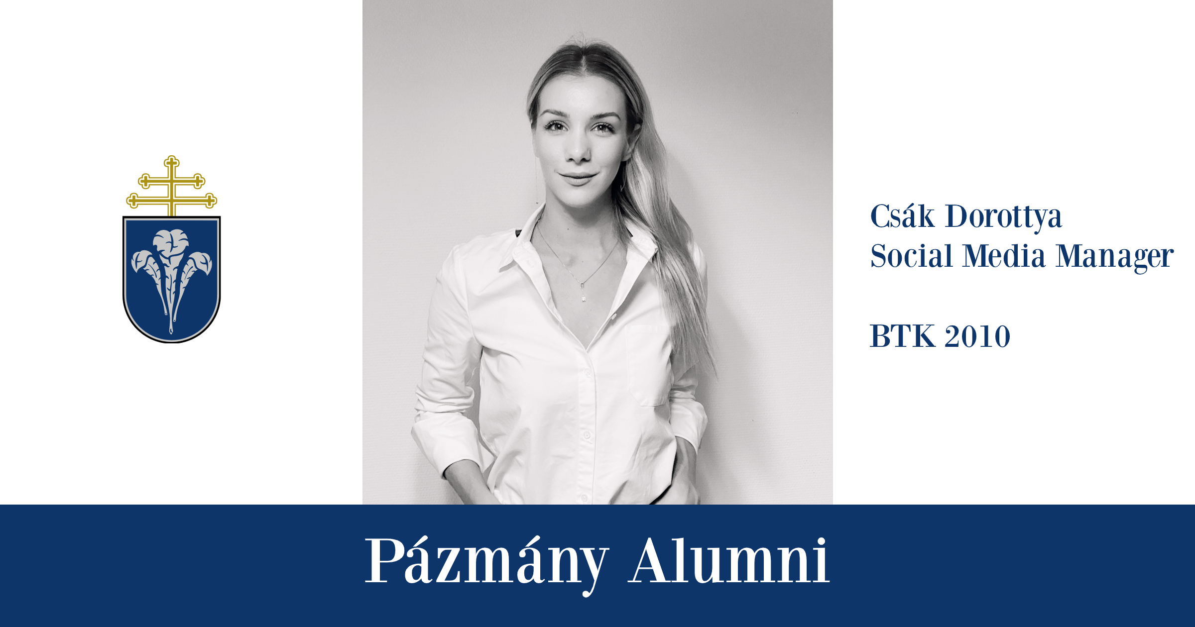 Pázmány Alumni: interjú Csák Dorottyával, a BTK egykori hallgatójával