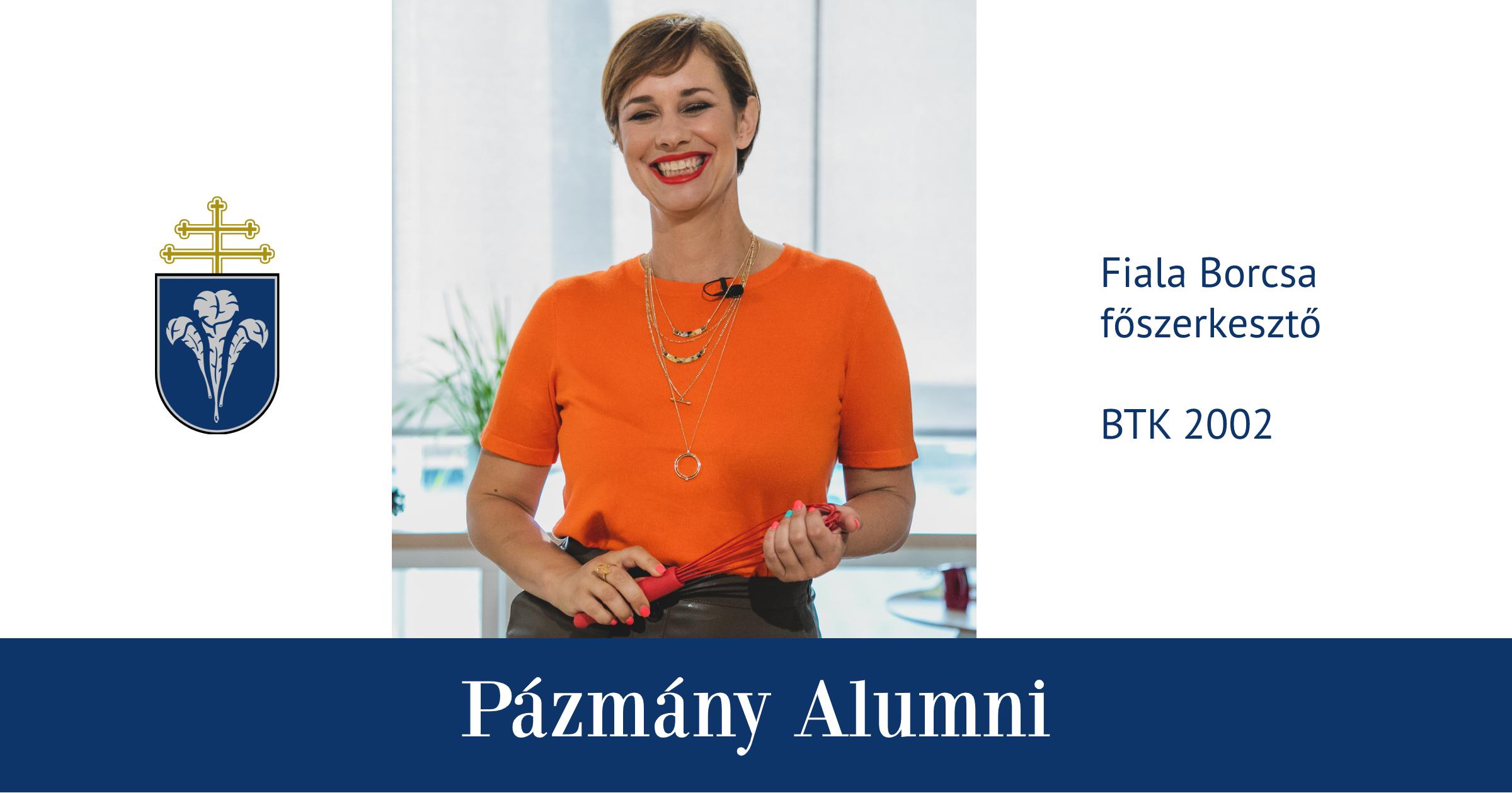 Pázmány Alumni: interjú Fiala Borcsával, a BTK egykori hallgatójával