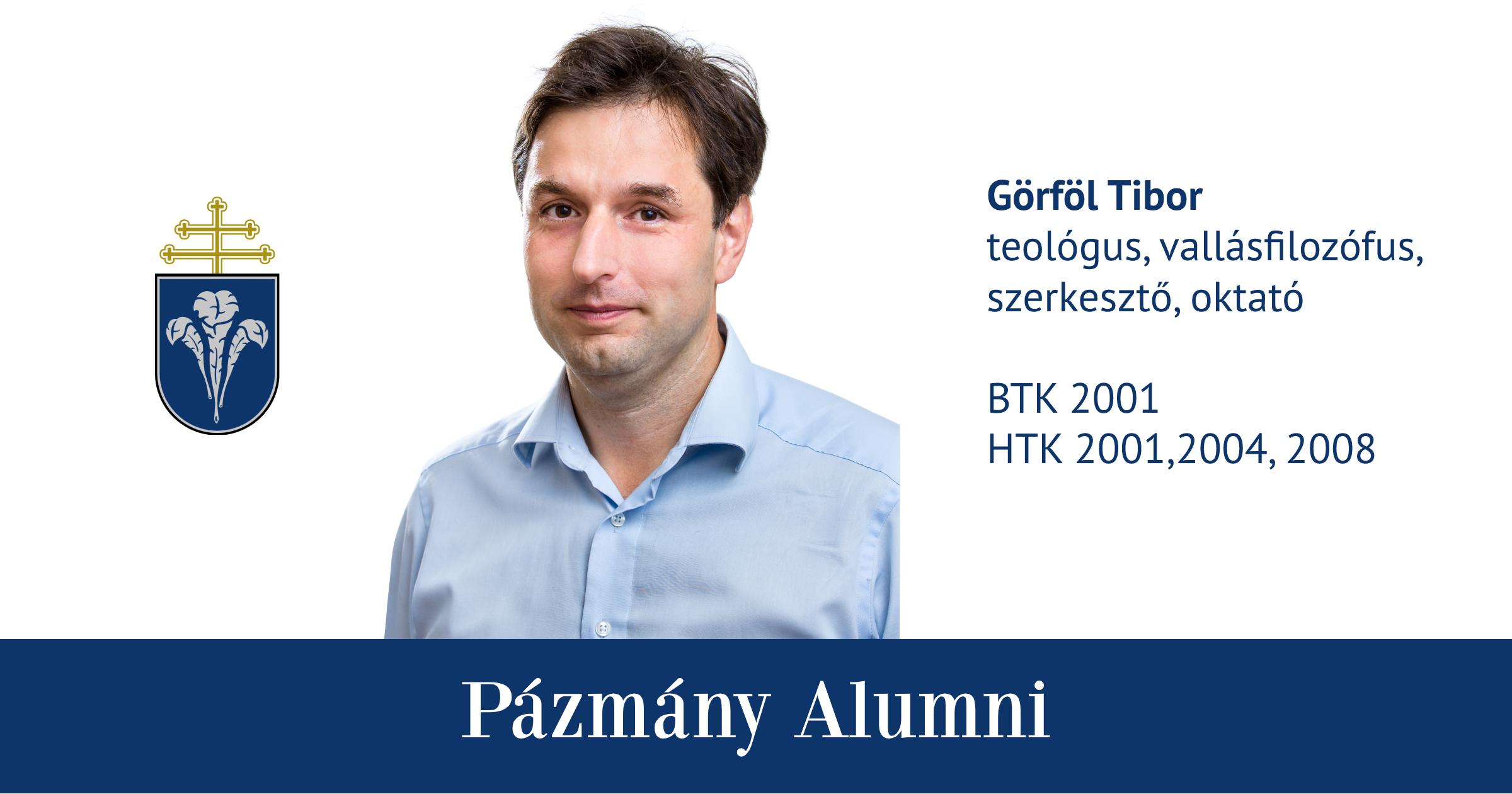 Pázmány Alumni: interjú Görföl Tiborral, a BTK és a HTK egykori hallgatójával