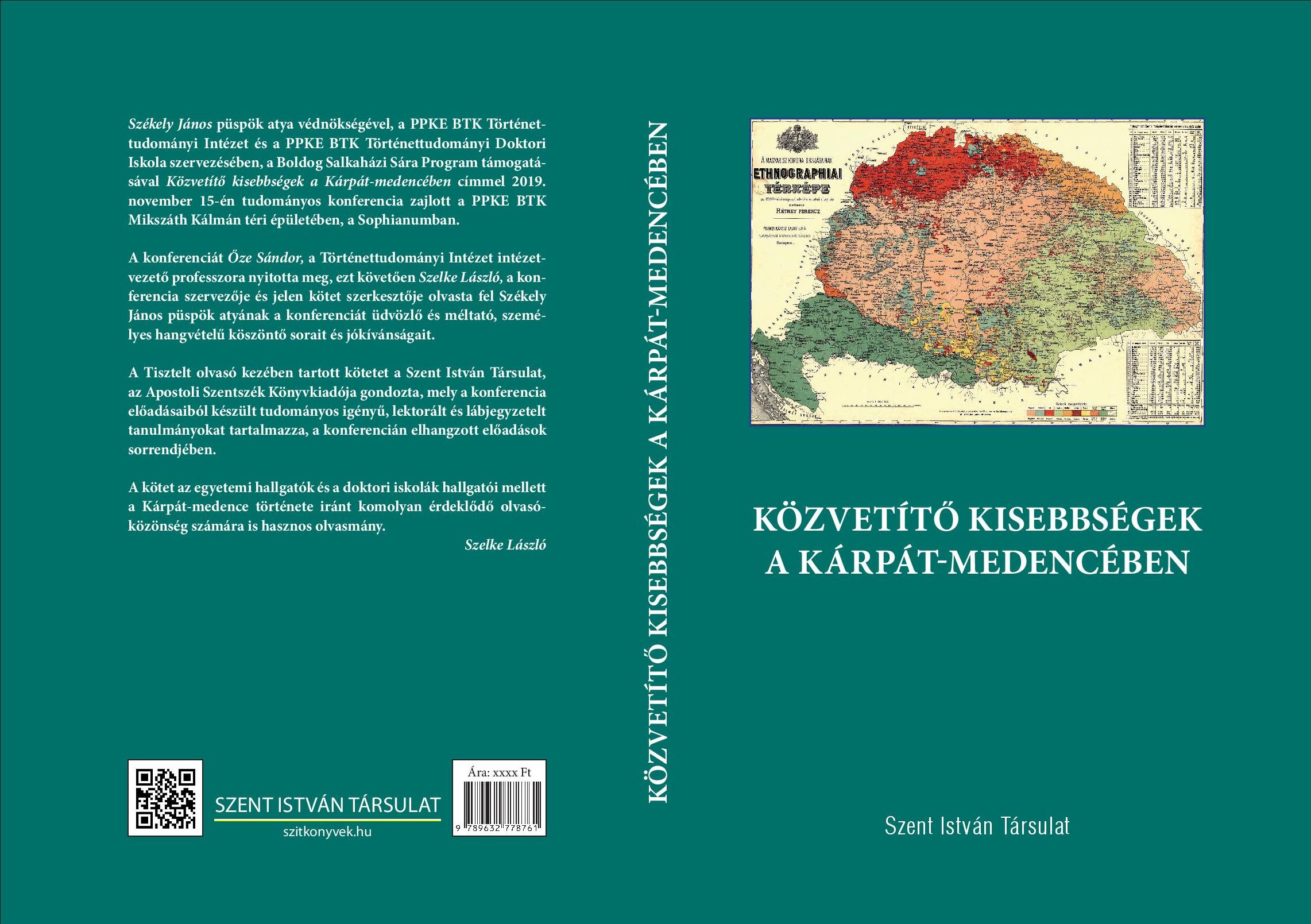 Szelke László (szerk.): Közvetítő kisebbségek a Kárpát-medencében. Szent István Társulat, Budapest, 2020.