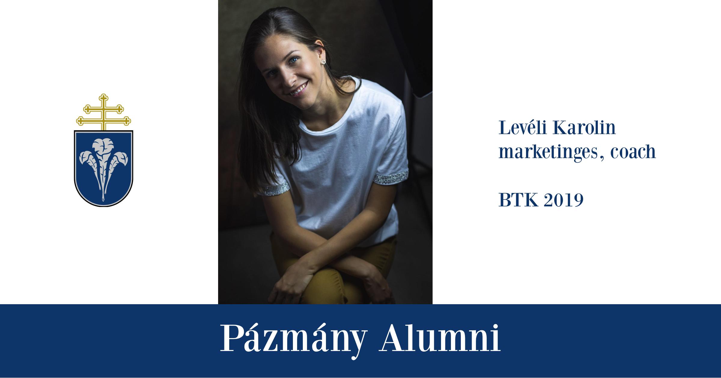 Pázmány Alumni: interjú Levéli Karolinnal, a BTK egykori hallgatójával