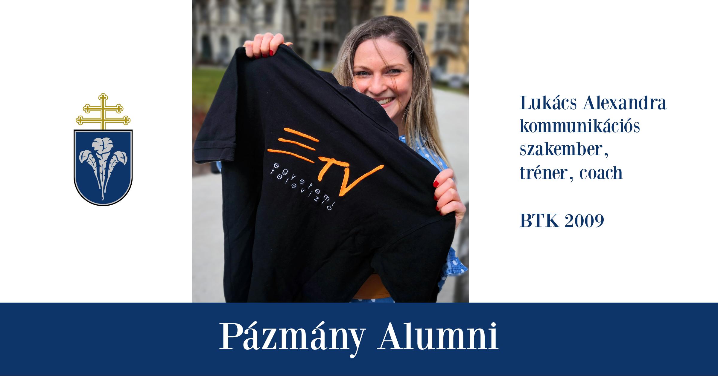 Pázmány Alumni: interjú Lukács Alexandrával, a BTK egykori hallgatójával