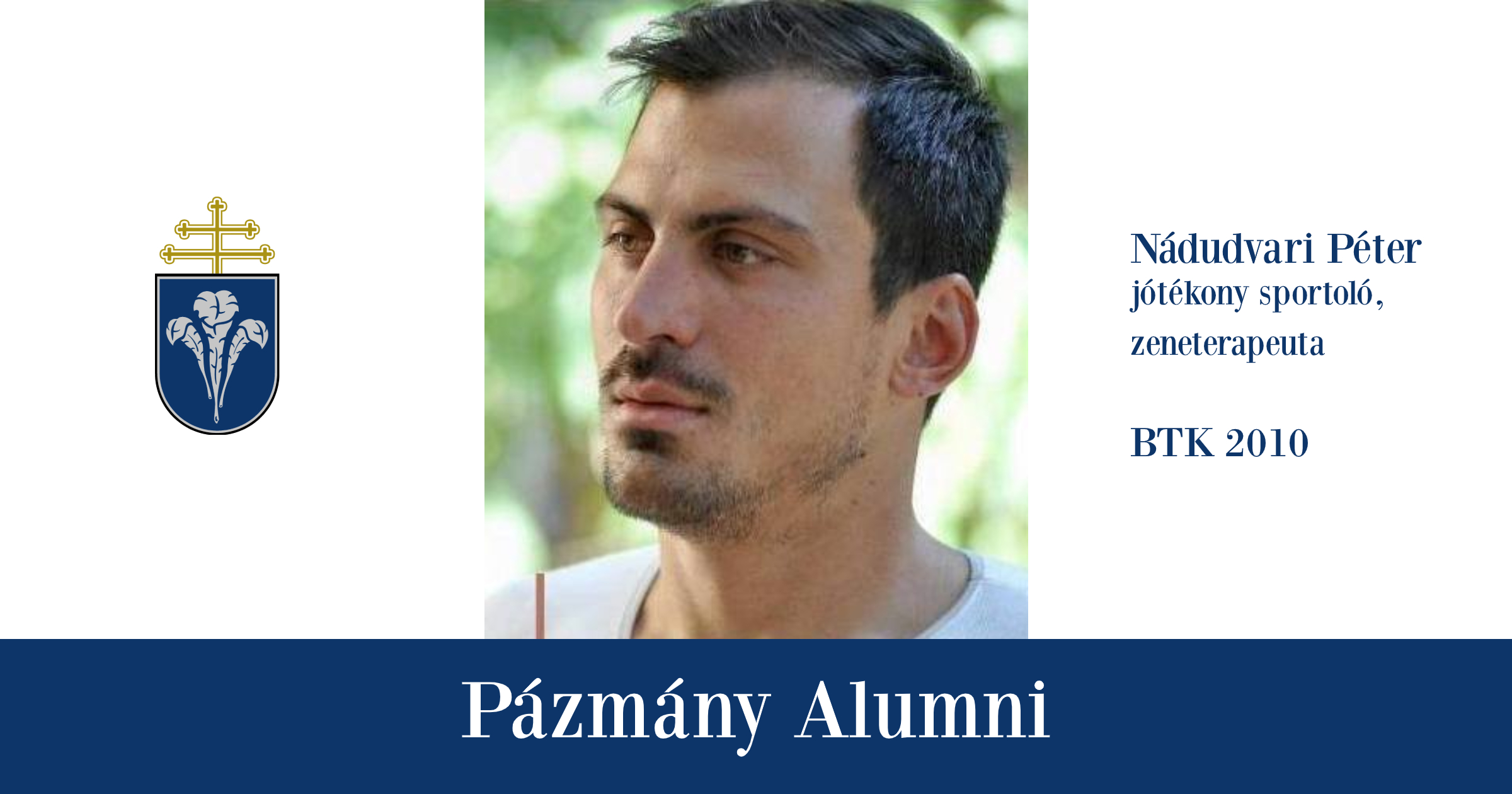 Pázmány Alumni: interjú Nádudvari Péterrel, a BTK egykori hallgatójával