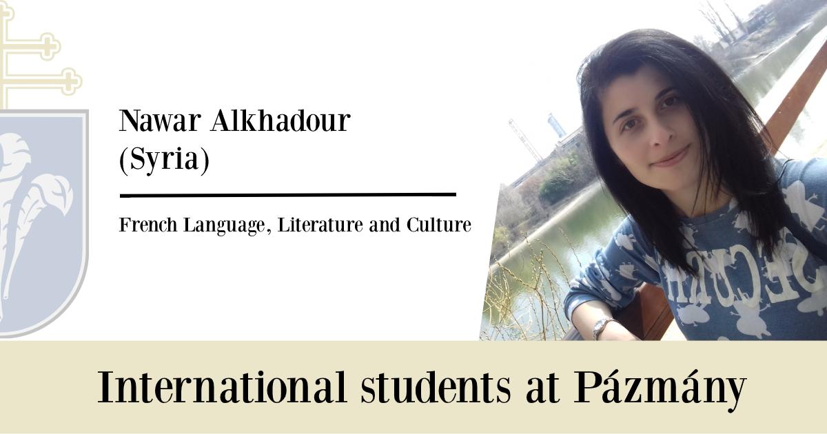 International students at Pázmány: Nawar Alkhadour (Syria)