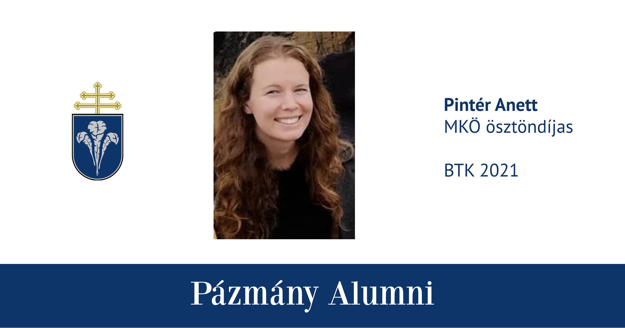 Pázmány Alumni: interjú Pintér Anettel, a BTK egykori hallgatójával