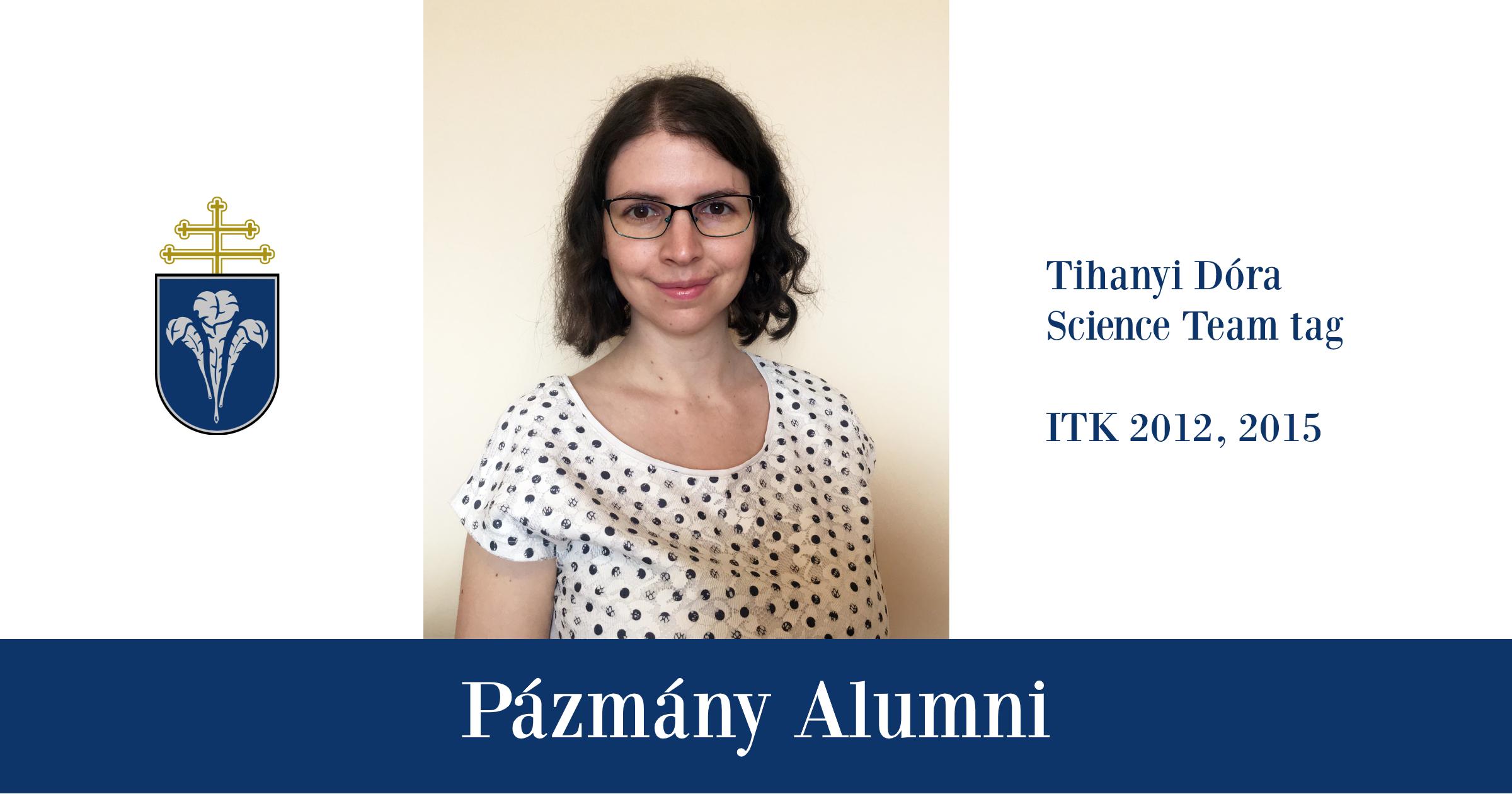 Pázmány Alumni: interjú Tihanyi Dórával, az ITK egykori hallgatójával
