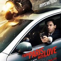 Párizsból szeretettel (From Paris With Love) magyar feliratos előzetes HD-ban!