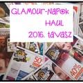Glamour-napok 2016. tavasz | HAUL |