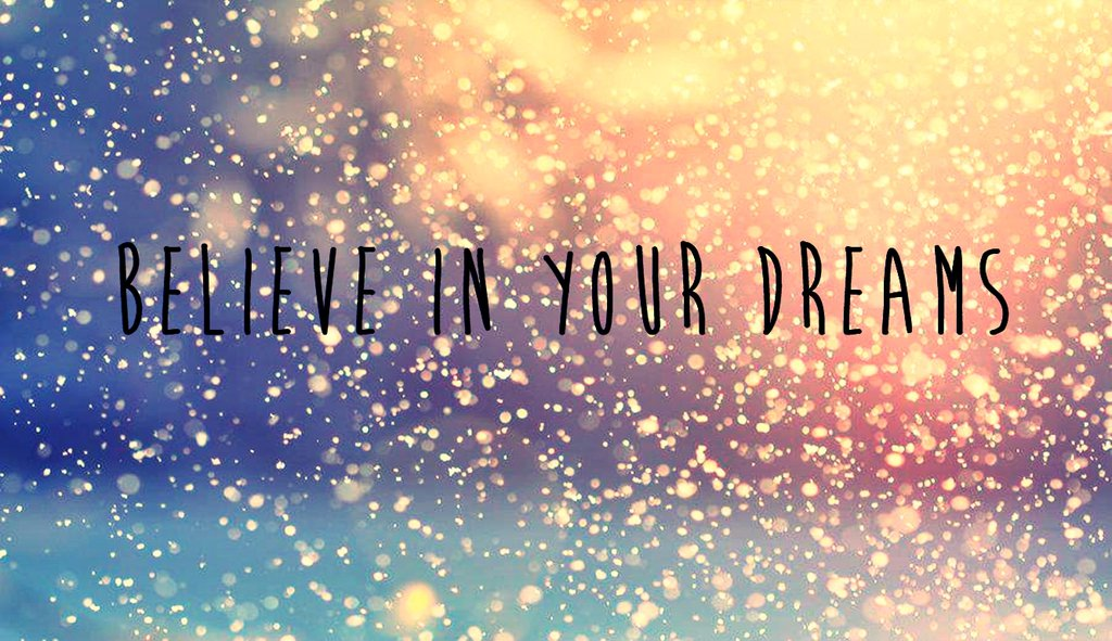 wallpaper_believe_in_your_dreams_by_dayabieber-d6fvvcm.jpg