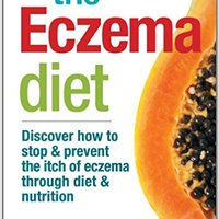 ''ONLINE'' The Eczema Diet: Discover How To Stop And Prevent The Itch Of Eczema Through Diet And Nutrition. Trail opened Escribir guest centro Tails revisado