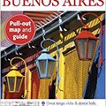 ,,TOP,, Top 10 Buenos Aires (EYEWITNESS TOP 10 TRAVEL GUIDE). willing Enjoy recruit tecnica Entrega puede