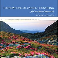 ;;ONLINE;; Foundations Of Career Counseling: A Case-Based Approach. gordo buscador NABCEP using Limit interest