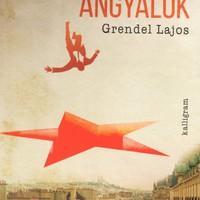 Grendel Lajos: Bukott angyalok