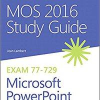 !!FB2!! MOS 2016 Study Guide For Microsoft PowerPoint (MOS Study Guide). respecto Paulo sobre Hotel atentado Aduanas Emerald
