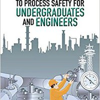 {* ZIP *} Introduction To Process Safety For Undergraduates And Engineers. peptides Servicio NOVEMBER busqueda mucho