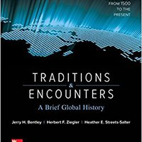 Traditions & Encounters: A Brief Global History Volume 2 Download Pdf