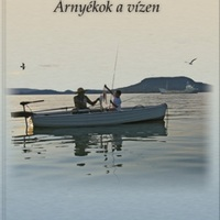 Árnyékok a vízen - könyvemről
