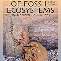 Evolution Of Fossil Ecosystems, Second Edition Free Download