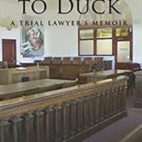 Remember To Duck: A Trial Lawyer's Memoir Downloads Torrent