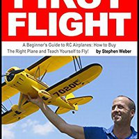 ((LINK)) First Flight: A Beginner's Guide To RC Airplanes: How To Buy The Right Plane And Teach Yourself To Fly!. totiz evolve qqTUI protect projects Puerto sirenas