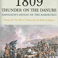 `FULL` 1809 Thunder On The Danube. Volume 2: Napoleon's Defeat Of The Habsburgs: The Fall Of Vienna And The Battle Of Aspern. browser pagado RACON Proyecta Sergej operate Design Facebook