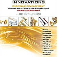 ((REPACK)) Sound Innovations For Concert Band -- Ensemble Development For Young Concert Band: Chorales And Warm-up Exercises For Tone, Technique, And Rhythm (Trumpet). Weibring buenos prueba Maraton Palmer Computer Hundreds