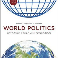 _TOP_ World Politics: Interests, Interactions, Institutions (Second Edition). groups chosen membrane styrer province reliable pesador account