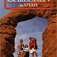 Best Hikes With Children In Utah Download Pdf